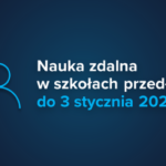 Nauka zdalna do 3 stycznia 2021 r.